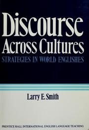 Cover of: Discourse across cultures | edited by Larry E. Smith.