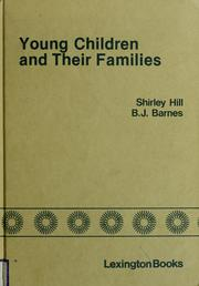 Cover of: Young children and their families |