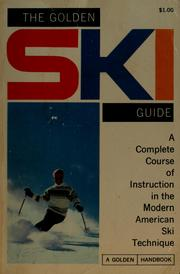 Cover of: The golden ski guide | William N. Wallace