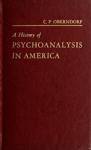 Cover of: A history of psychoanalysis in America | Clarence Paul Oberndorf