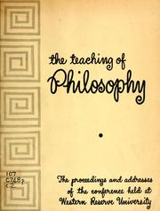 Cover of: Proceedings and addresses | Conference on the Teaching of Philosophy Western Reserve University 1949