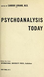 Cover of: Psychoanalysis today .. | Sa?ndor Lorand