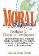 Cover of: The Moral of the Story | Bobby Norfolk