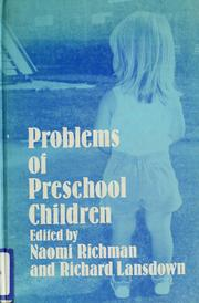 Cover of: Problems of preschool children | edited by Naomi Richman and Richard Lansdown.