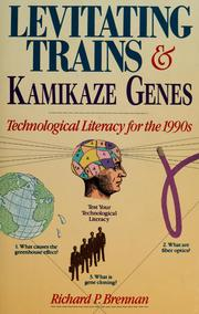 Cover of: Levitating trains and kamikaze genes | Richard P. Brennan