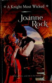 Cover of: A Knight Most Wicked (Harlequin Historical Series) | Joanne Rock