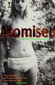 Cover of: Atomised | Michel Houellebecq