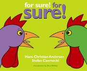Cover of: For sure! for sure! | Hans Christian Andersen