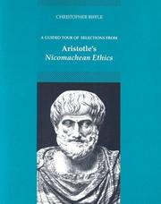 Cover of: A guided tour of selections from Aristotle's Nicomachean ethics | [edited by] Christopher Biffle.