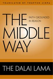 Cover of: The middle way | 14th Dalai Lama