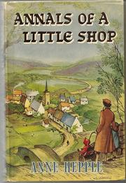 Cover of: Annals of a little shop. | Anne Hepple
