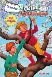 Cover of: April Adventure (Calendar Mysteries #4)