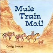 Cover of: Mule train mail