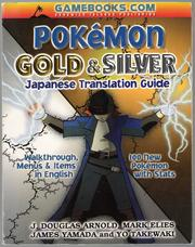 Cover of: Pokémon Gold and Silver: Japanese Translation Guide