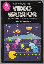 Cover of: The Complete Video Warrior | Major Mayhem