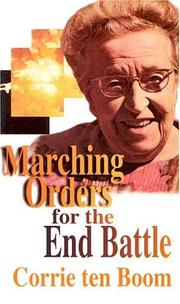 Cover of: Marching Orders for the End Battle | Corrie ten Boom