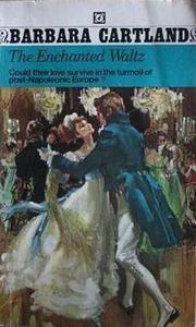 The enchanted waltz by Barbara Cartland
