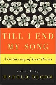 Cover of: Till I End My Song