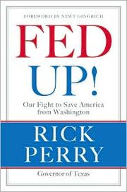Cover of: Fed up! | Rick Perry