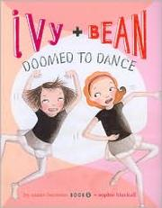 Cover of: Ivy + Bean doomed to dance