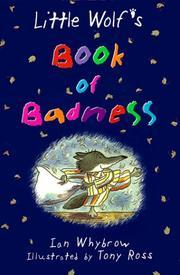 Little Wolfs book of badness.