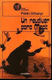 Cover of: Un revólver para Mack
