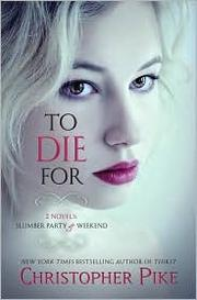 Cover of: To Die For by Christopher Pike