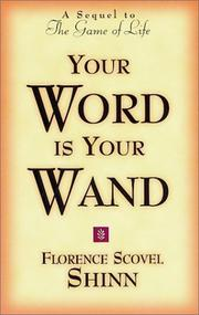 Your Word Is Your Wand by Florence Scovel Shinn