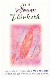Cover of: As a Woman Thinketh | Dorothy J. Hulst
