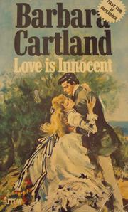 Love is innocent by Barbara Cartland