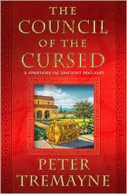 Cover of: The council of the cursed: a mystery of ancient Ireland