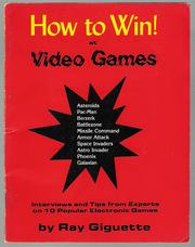 How to Win at Video Games by Ray Giguette