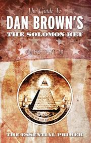 The Guide to Dan Brown's The Solomon Key by Greg Taylor