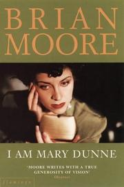 Cover of: I am Mary Dunne: a novel