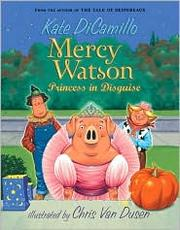Mercy Watson, Princess in Disguise
