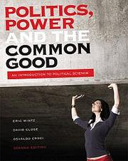 Cover of: Politics, power and the common good | Eric Mintz