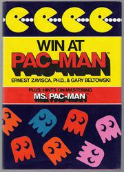 Win at Pac-Man by Ernest Zavisca, Gary Beltowski