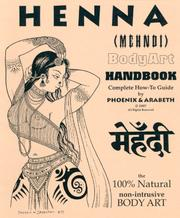 Cover of: Henna Mehndi BodyArt Handbook
