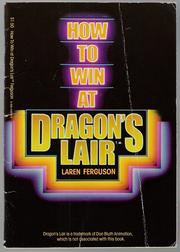 How to Win at Dragon's Lair by Laren Ferguson