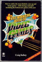 The Winners' Book of Video Games by Craig Kubey