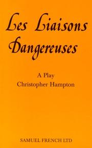 Cover of: Les Liaisons Dangereuses | Christopher Hampton
