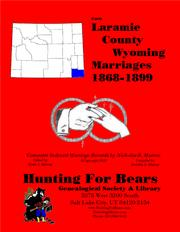 Laramie Co Wyoming Marriages 1868-1899 by Nicholas Russell Murray, David Alan Murray