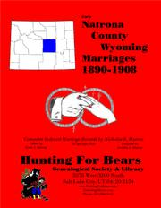 Natrona Co Wyoming Marriages 1890-1908 by Nicholas Russell Murray, David Alan Murray