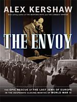 Cover of: The envoy | Alex Kershaw