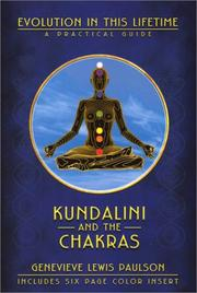 Cover of: Kundalini and the chakras | Genevieve Lewis Paulson