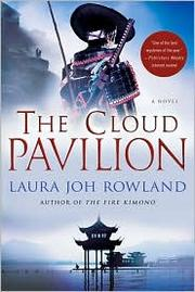 Cover of: The cloud pavilion by Laura Joh Rowland
