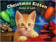Cover of: Christmas kitten, home at last
