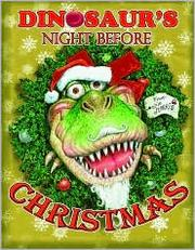 Cover of: Dinosaur's night before Christmas
