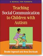 Cover of: Teaching social communication to children with autism | Brooke Ingersoll