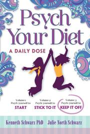 Cover of: Psych Your Diet | Kenneth Schwarz PhD, Julie North Schwarz